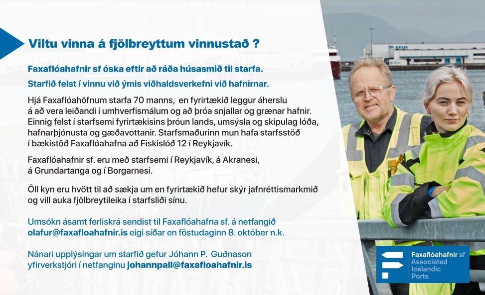 Auglýst hefur verið laust til umsóknar starf húsasmiðs við bækistöð Faxaflóahafna sf.